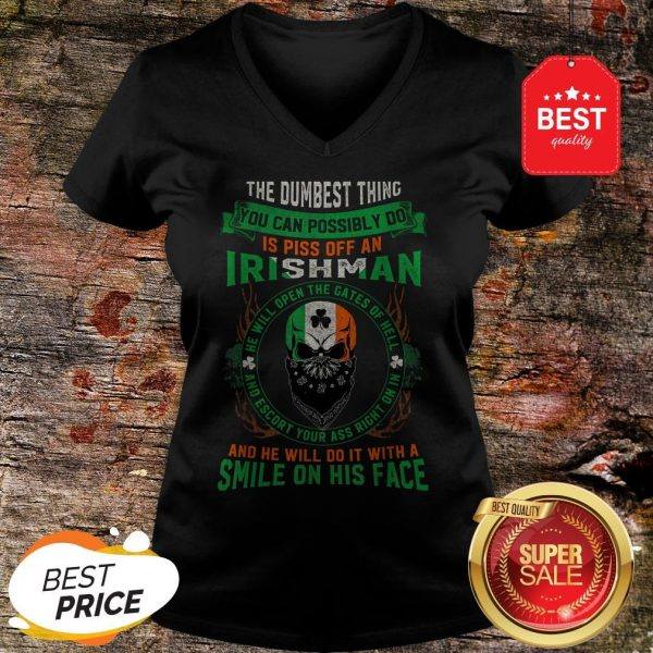 Irish Pride Never Piss Off An Irishman! Saint Patrick's Day V-Neck