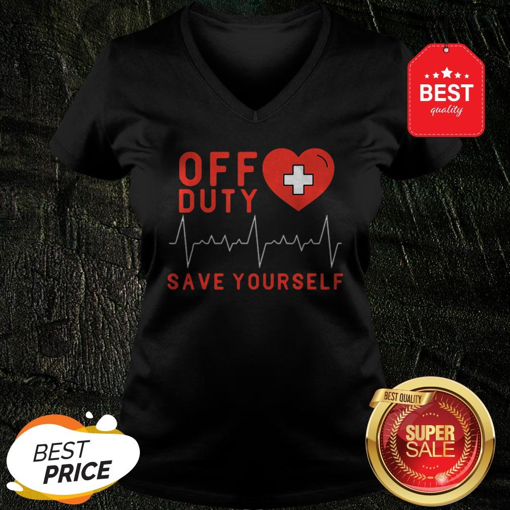 Official Off Duty Save Yourself Nurse Heartbeat V-Neck