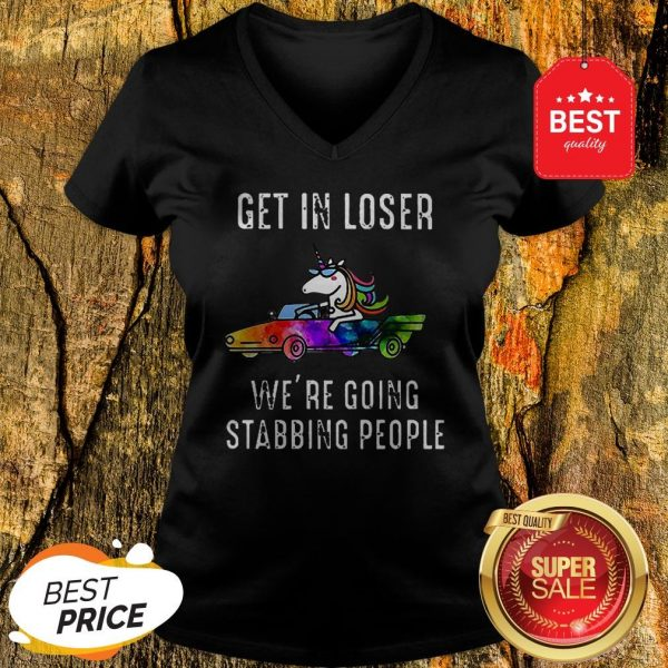 Official LGBT Unicorn Get In Loser We're Going Stabbing People V-Neck
