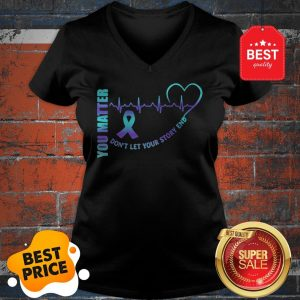Official You Matter Don't Let Your Story End Semicolon V-Neck