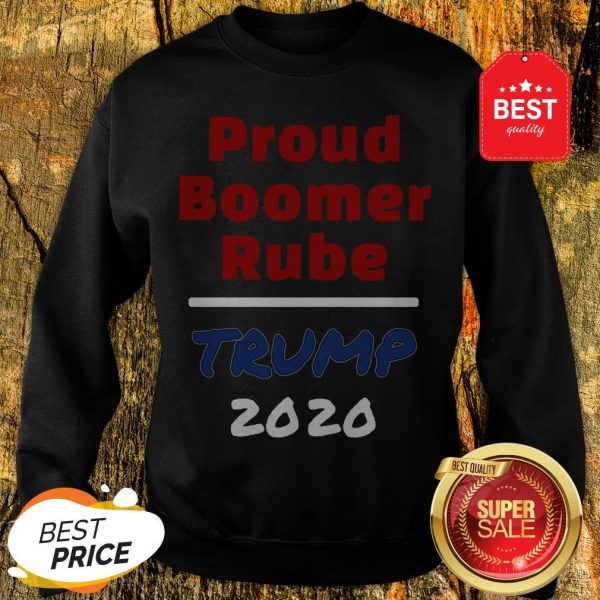Official Proud Boomer Rube Trump 2020 Sweatshirt
