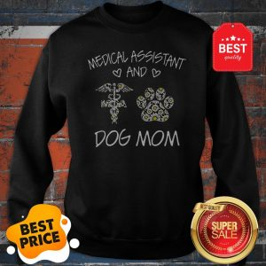Official Medical Assistant And Dog Mom Daisy Flower Sweatshirt
