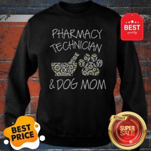 Pharmacy Technician And Dog Mom Daisy Flower Sweatshirt