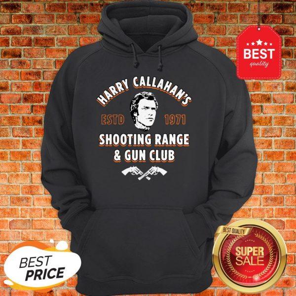 Official Harry Callahan's ESTD 1971 Shooting Range & Gun Club Hoodie