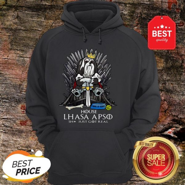 Official House Lhasa Apso Shit Just Got Real Hoodie