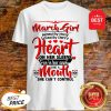 March Girl Hated By Many Loved By Plenty Heart Sugar Skull Shirt