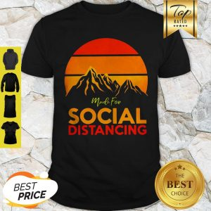 Official Made For Social Distancing Sunset Shirt