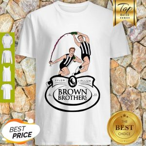 Official Brown Brothers Tylers And Callum Shirt
