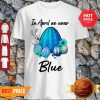 Official Rabbit Autism Eggs In April We Wear Blue Shirt