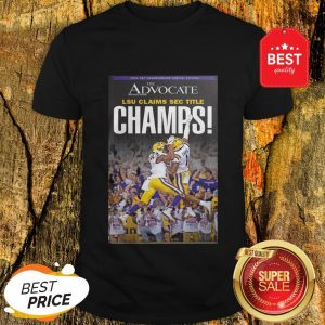 Official The Advocate LSU Claims Sec Title Champions Shirt