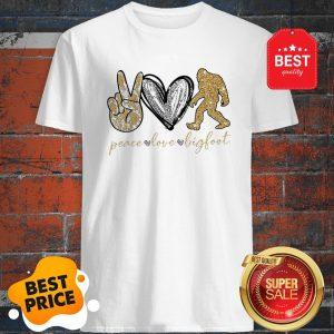 Official Peace Love Diamonds Bigfoot Shirt