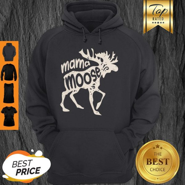 Top Mama Moose Women Mothers Day Family Matching Tees Hoodie