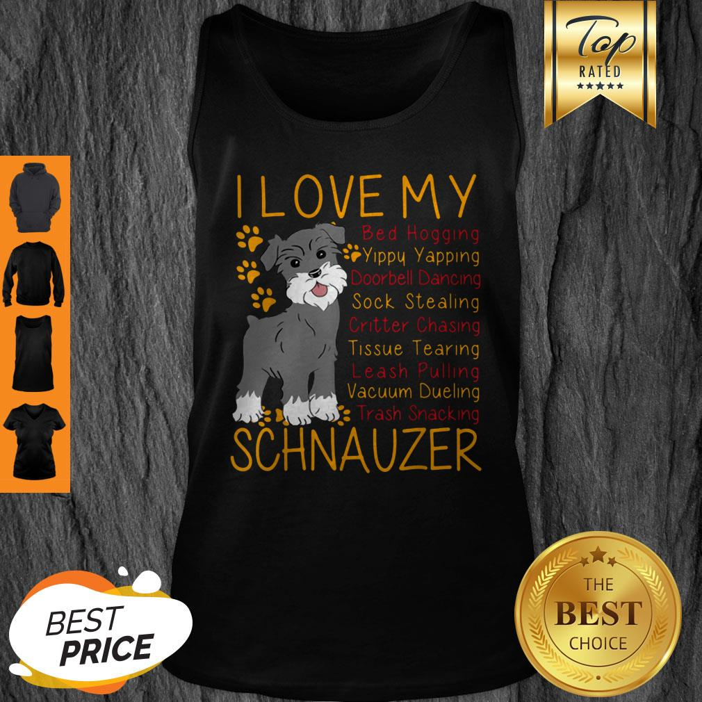 Official I Love My Schnauzer Bed Hogging Tank Top