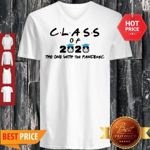 Class Of 2020 The One With The Pandemic Coronavirus V-Neck