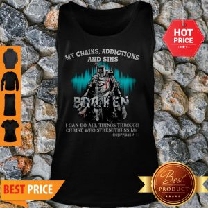 Knights Templar My Chains Addictions And Sins Broken Philippians Tank Top
