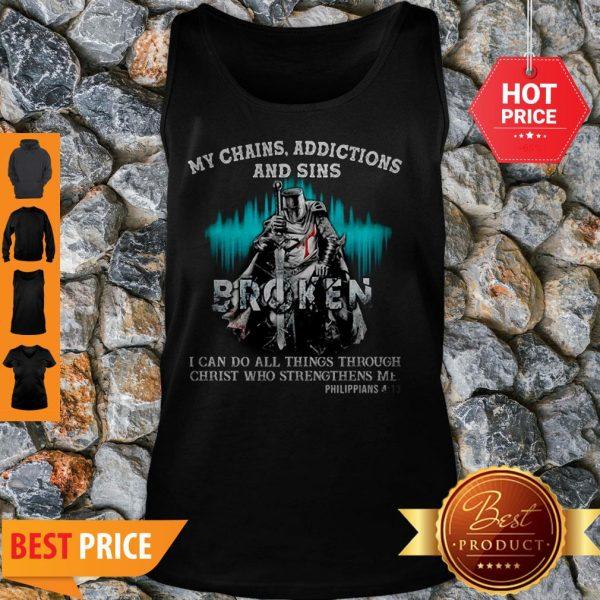 Knights Templar My Chains Addictions And Sins Broken Philippians Tank Top