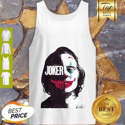 Official Joker Joaquin Phoenix Put On A Happy Face Tank Top