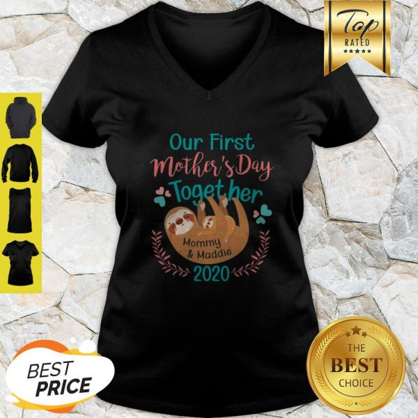 Sloth Our First Mother's Day Together Mommy And Maddie 2020 V-Neck