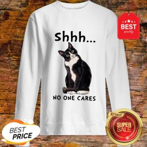 Official Shhs No One Cares Black Cat Sweatshirt