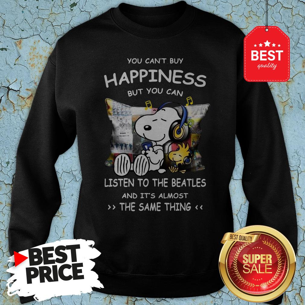 Snoopy You Can't Buy Happiness But You Can Listen To Pink Floyd Sweatshirt