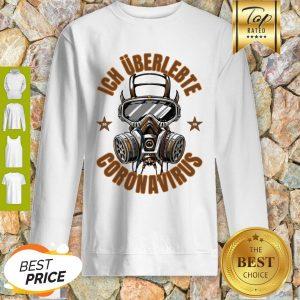 Official Ich Überlebte Coronavirus Covid 19 Sweatshirt