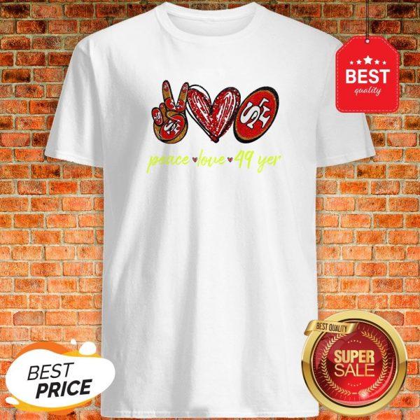 Official Peace Love San Francisco 49ers Shirt