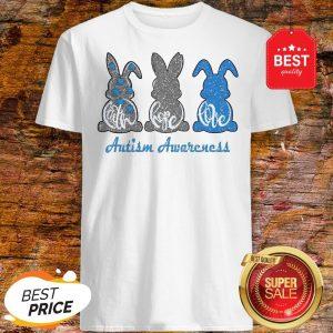 Rabbit Bunny Faith Hope Love Autism Awareness Shirt