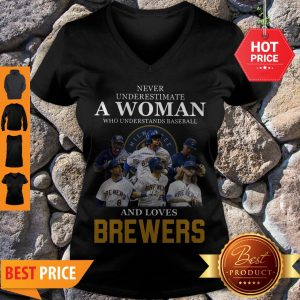 Never Underestimate A Woman Who Understands Baseball And Loves Brewers V-neck