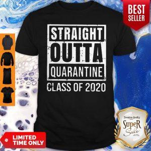 Straight Outta Quarantine Class Of 2020 COVID-19 Shirt