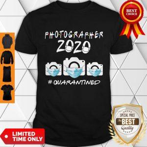 Photographer 2020 Quarantined Coronavirus Shirt
