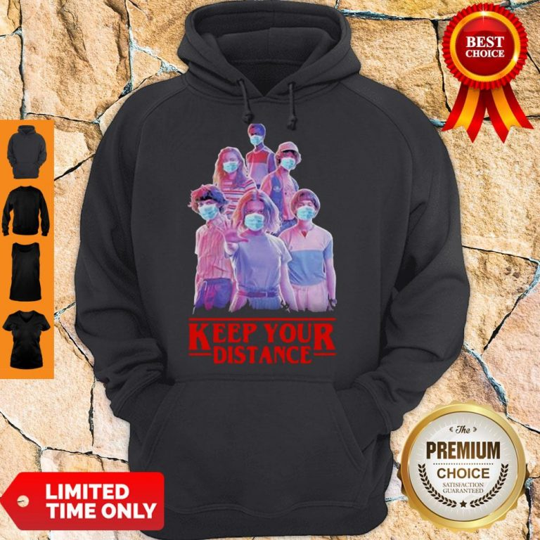 Nice Strangerthings Eleven Mike Will Max Dustin Lucas Season Keep Your Distance COVID-19 Hoodie