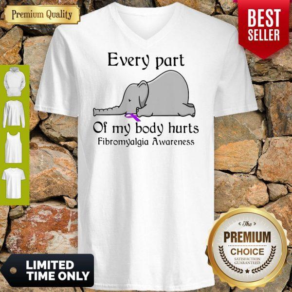 Elephant Every Part Of My Body Hurts Fibromyalgia Awareness V-neck