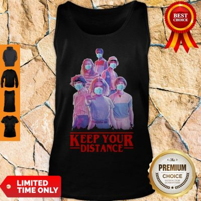 Nice Strangerthings Eleven Mike Will Max Dustin Lucas Season Keep Your Distance COVID-19 Tank Top
