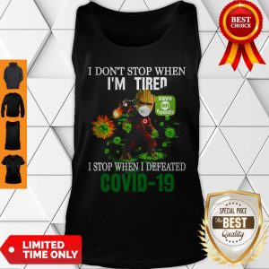 Baby Groot Save On Foods I Stop When I Defeated COVID-19 Tank Top