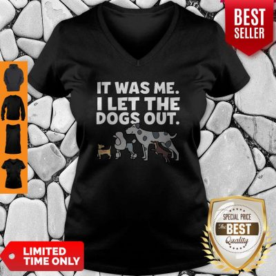 Official It Was Me I Let The Dogs Out V-Neck