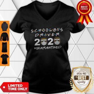 School Bus Driver 2020 Quarantined Coronavirus V-Neck