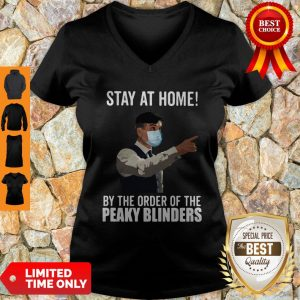 By The Order Of The Peaky Blinders Stay At Home V-Neck