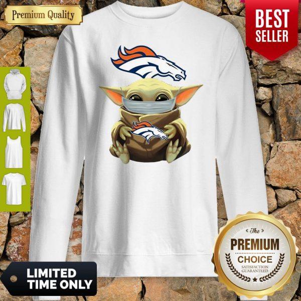 Nice Baby Yoda Face Mask Denver Broncos Tee Sweatshirt