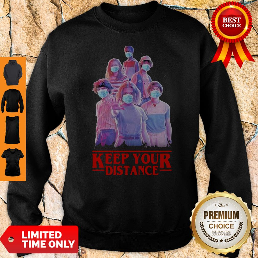 Nice Strangerthings Eleven Mike Will Max Dustin Lucas Season Keep Your Distance COVID-19 Sweatshirt