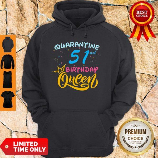 Nice Born in 1978 My 51st Birthday Queen Quarantine Social Distancing Quarantined Birthday 2020 Hoodie