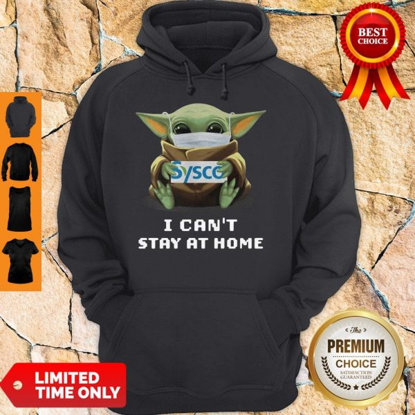 Baby Yoda Mask Hug Sysco I Can't Stay At Home Hoodie