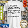 If I Can Turn Around And Punch You In The Face Social Distancing Shirt