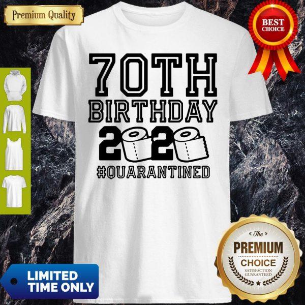 Pretty 70th Birthday 2020 Toilet Paper Quarantine Shirt