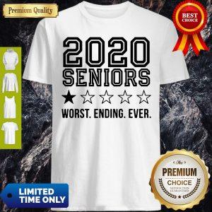 Pretty 2020 Seniors Worst Ending Ever Shirt