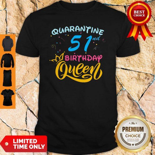 Nice Born in 1978 My 51st Birthday Queen Quarantine Social Distancing Quarantined Birthday 2020 Shirt