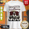 Top Pug Stay Home Or Dance With Usa Shirt