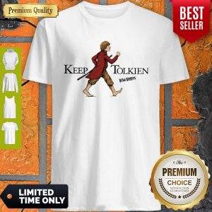Top The Lord Of The Rings Bilbo Baggins Keep Tolkien Shirt