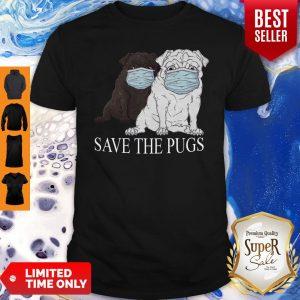 Nice Save The Pugs Mask Coronavirus Shirt