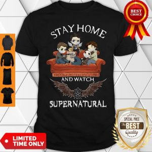 Premium Stay Home And Watch Supernatural Shirt