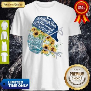 Registered Nurse Wear Medical Mask Perhaps This Is The Moment For Which You Have Been Created Esther Sunflowers COVID-19 Shirt